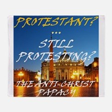 Protestant? Still Protesting? Throw Blanket