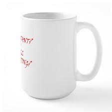 Still Protesting? Mug