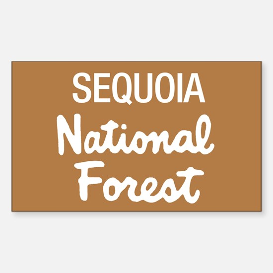Sequoia National Forest (Sign) Sticker (Rectangula