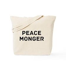 Peace Monger Tote Bag