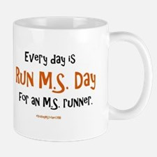 Every Day is Run MS Day for an MS runner. Mugs
