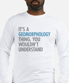 Geomorphology Thing Long Sleeve T-Shirt