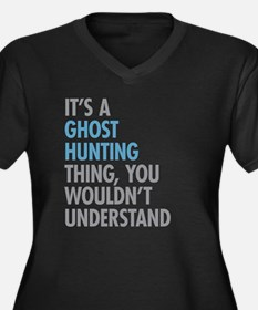 Ghost Hunting Thing Plus Size T-Shirt