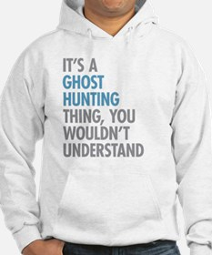 Ghost Hunting Thing Hoodie