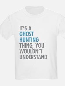 Ghost Hunting Thing T-Shirt