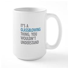 Glassblowing Thing Mugs