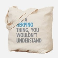 Herping Thing Tote Bag