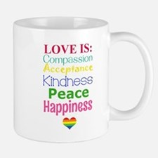 Gay Pride Love Is... Mug
