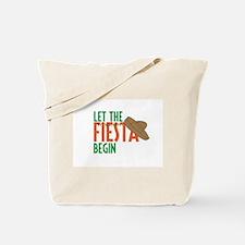 Let the Fiesta Begin Tote Bag