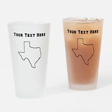 Texas Outline (Custom) Drinking Glass