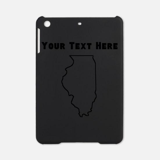 Illinois Outline (Custom) iPad Mini Case