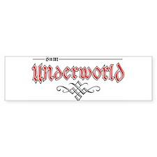 s n m UNDERWORLD ~ Bumper Bumper Sticker