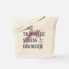PTSD POST TRAUMATIC STRESS DISORDER Tote Bag