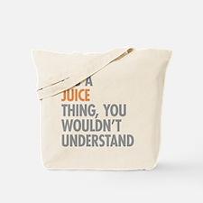 Juice Thing Tote Bag