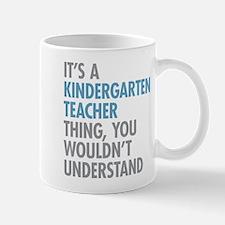 Kindergarten Teacher Thing Mugs