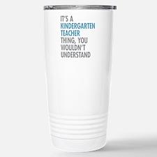 Kindergarten Teacher Th Stainless Steel Travel Mug