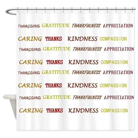 Thanksgiving Thoughts Shower Curtain