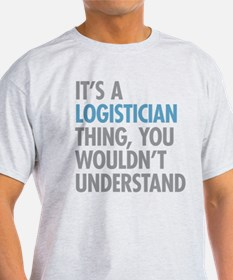 Logistician Thing T-Shirt