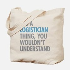 Logistician Thing Tote Bag