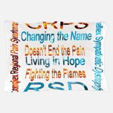 CRPS Changing the Name Doesn't End the Pillow Case
