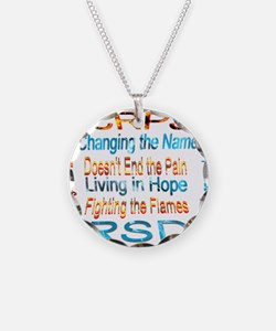 CRPS Changing the Name Doesn Necklace