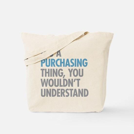 Purchasing Thing Tote Bag