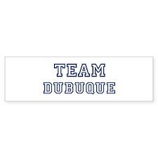 Team Dubuque Bumper Bumper Sticker