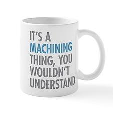 Machining Thing Mugs