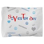 OYOOS SoYesterday design Pillow Sham