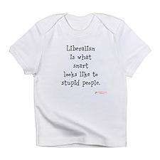 Liberalism Infant T-Shirt