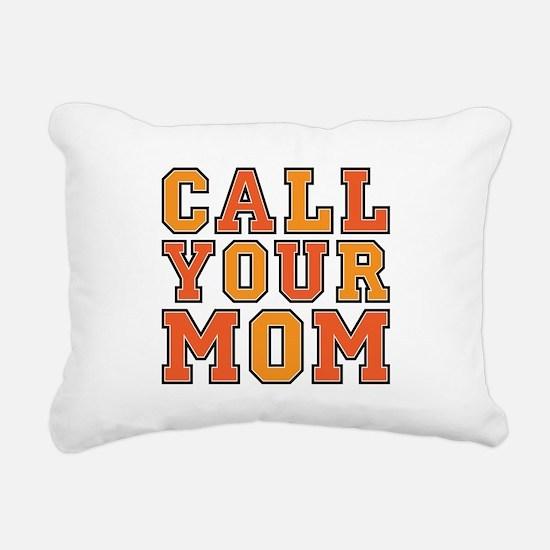 Call Your Mom Rectangular Canvas Pillow