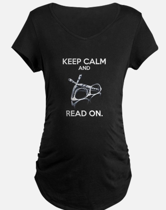 Keep Calm and Read On Glasses Maternity T-Shirt