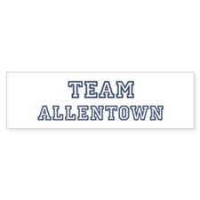 Team Allentown Bumper Bumper Sticker