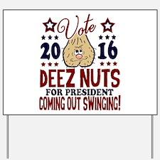 Deez Nuts Yard Sign