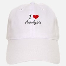 I love Astrologists Baseball Baseball Cap