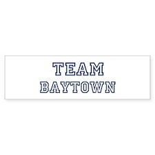 Team Baytown Bumper Bumper Sticker