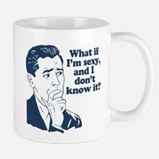 Sexy and I Don't Know It Mugs