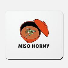 Miso Horny - Me So Horny Mousepad