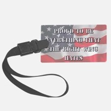Proud To Be Left Luggage Tag
