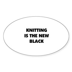 Knitting Is The New Black Oval Decal