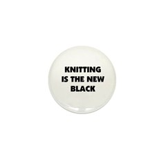 Knitting Is The New Black Mini Button (10 pack)