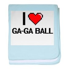 I Love Ga-Ga Ball Digital Design baby blanket