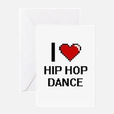 I Love Hip Hop Dance Digital Design Greeting Cards