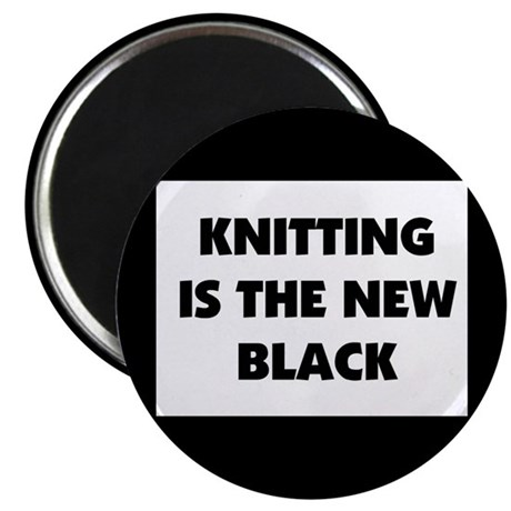 "Knitting Is The New Black 2.25"" Magnet (10 pack)"