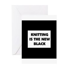 Knitting Is The New Black Greeting Card