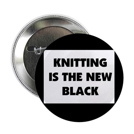 """Knitting Is The New Black 2.25"""" Button (100 pack)"""