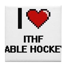 I Love Ithf Table Hockey Digital Desi Tile Coaster