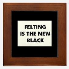 Felting Is The New Black Framed Tile