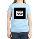Crochet Is the New Black Women's Light T-Shirt