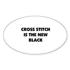 Cross Stitch is the New Black Oval Decal